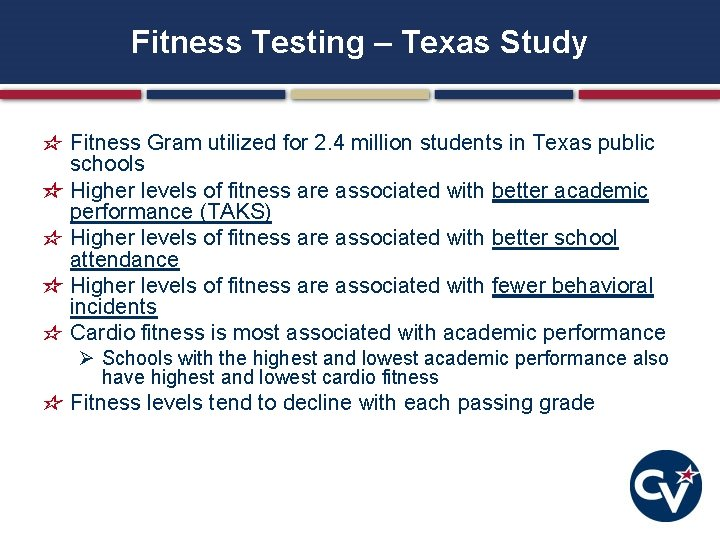 Fitness Testing – Texas Study Fitness Gram utilized for 2. 4 million students in