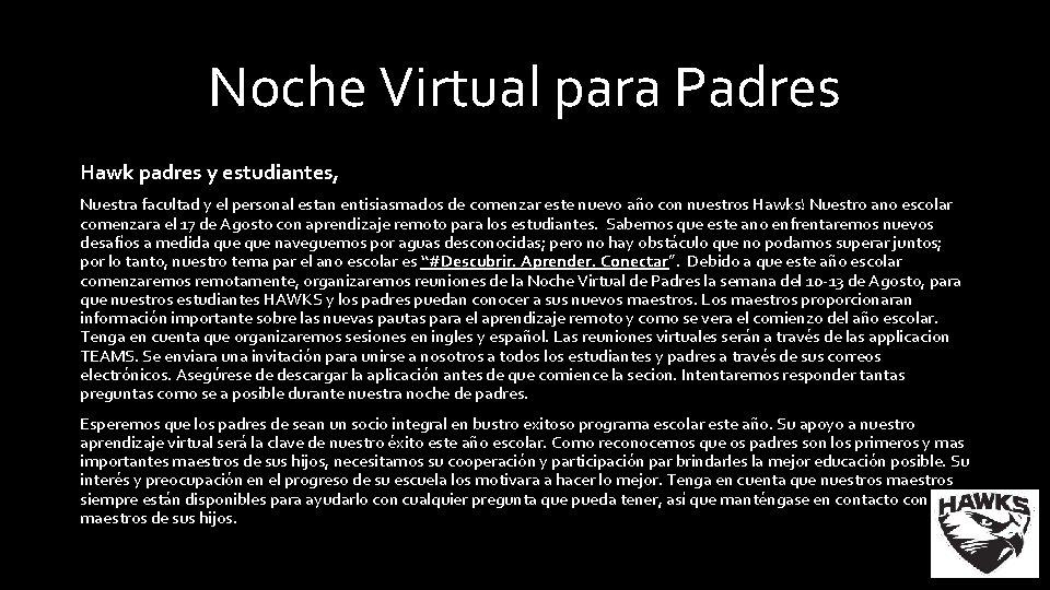 Noche Virtual para Padres Hawk padres y estudiantes, Nuestra facultad y el personal estan