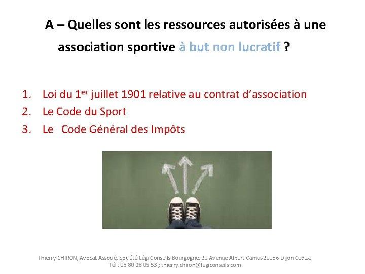 A – Quelles sont les ressources autorisées à une association sportive à but non