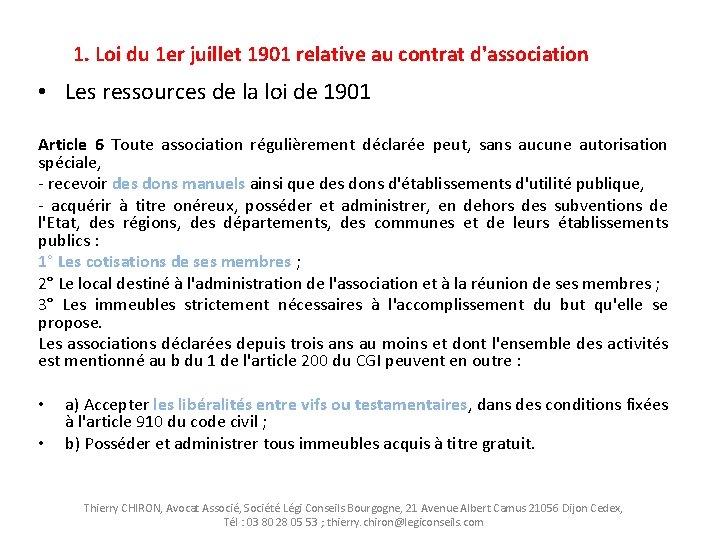 1. Loi du 1 er juillet 1901 relative au contrat d'association • Les ressources