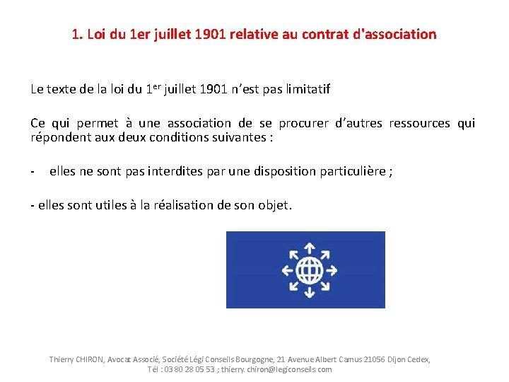 1. Loi du 1 er juillet 1901 relative au contrat d'association Le texte de
