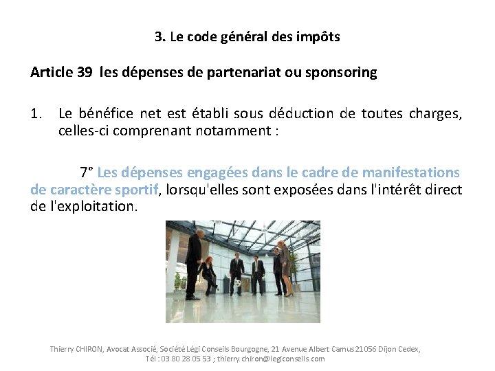 3. Le code général des impôts Article 39 les dépenses de partenariat ou sponsoring