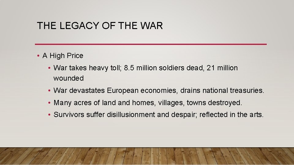 THE LEGACY OF THE WAR • A High Price • War takes heavy toll;