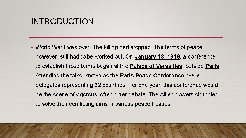 INTRODUCTION • World War I was over. The killing had stopped. The terms of