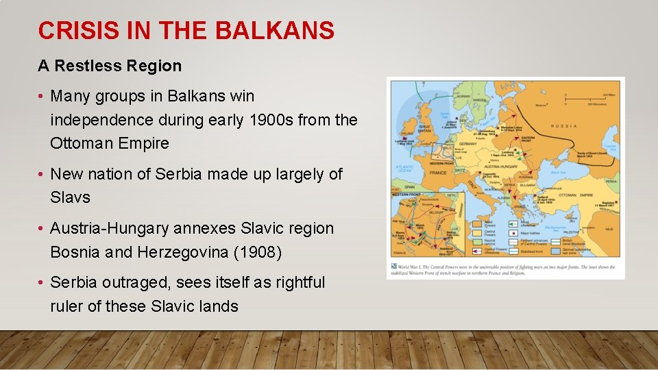 CRISIS IN THE BALKANS A Restless Region • Many groups in Balkans win independence