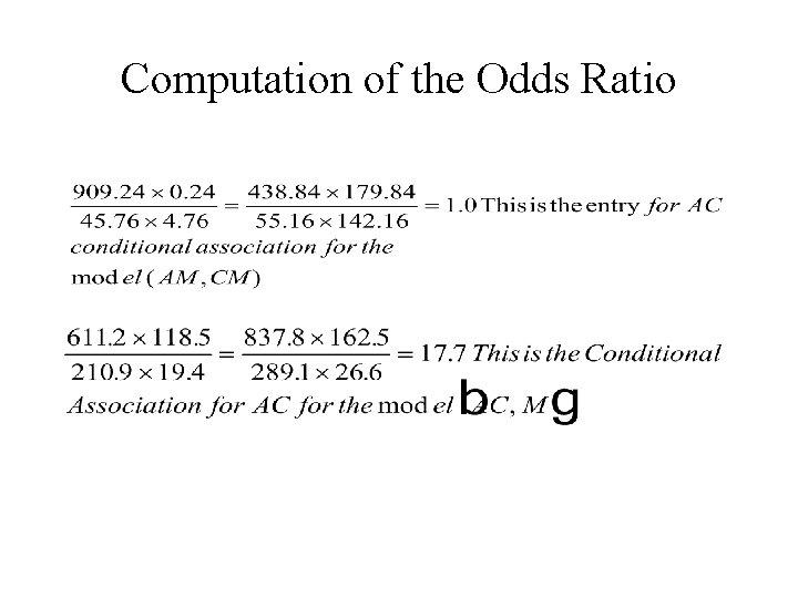 Computation of the Odds Ratio