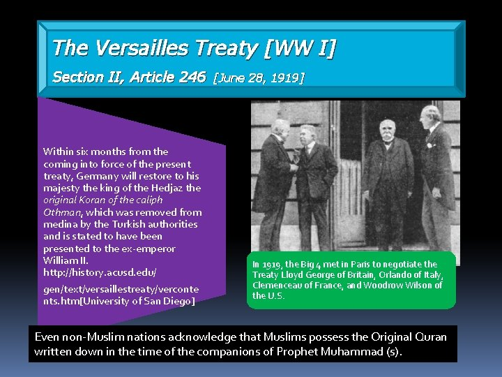 The Versailles Treaty [WW I] Section II, Article 246 Within six months from the