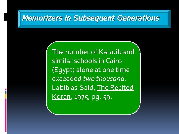 Memorizers in Subsequent Generations The number of Katatib and similar schools in Cairo (Egypt)