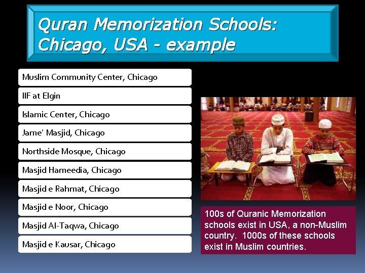 Quran Memorization Schools: Chicago, USA - example Muslim Community Center, Chicago IIF at Elgin