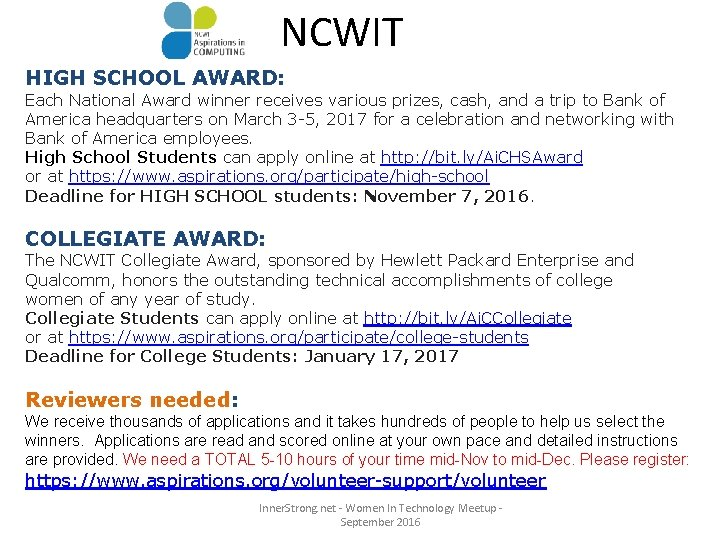 NCWIT HIGH SCHOOL AWARD: Each National Award winner receives various prizes, cash, and a
