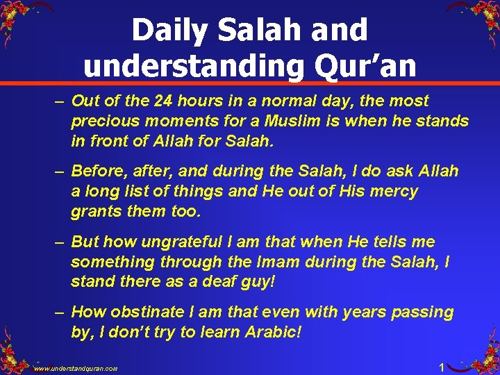 Daily Salah and understanding Qur'an – Out of the 24 hours in a normal