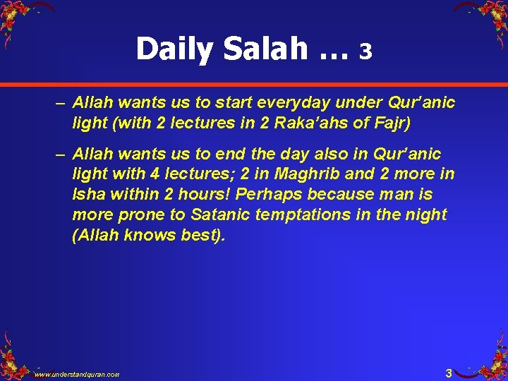Daily Salah … 3 – Allah wants us to start everyday under Qur'anic light