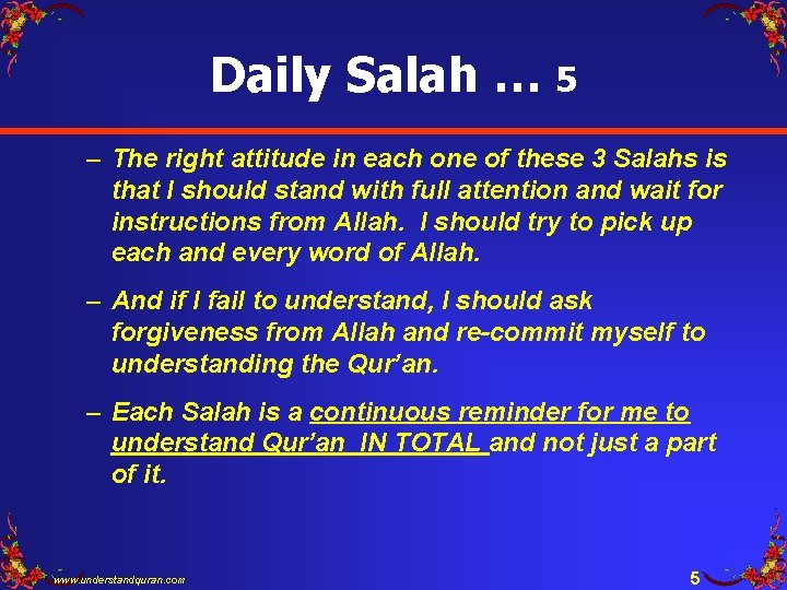 Daily Salah … 5 – The right attitude in each one of these 3