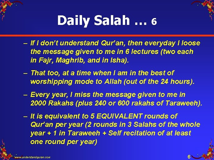 Daily Salah … 6 – If I don't understand Qur'an, then everyday I loose