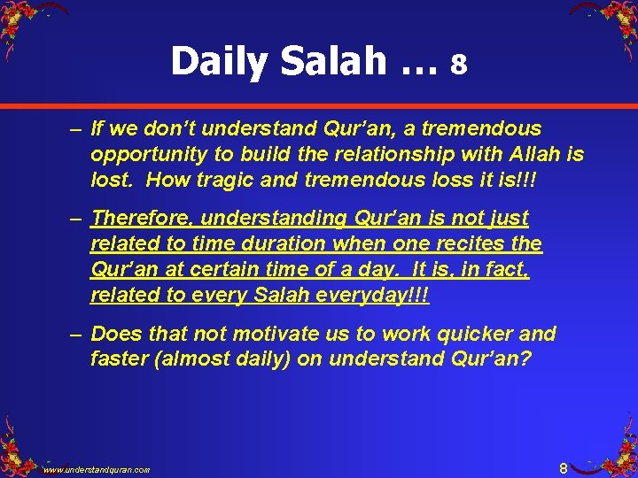 Daily Salah … 8 – If we don't understand Qur'an, a tremendous opportunity to