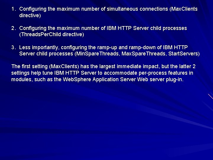 1. Configuring the maximum number of simultaneous connections (Max. Clients directive) 2. Configuring the