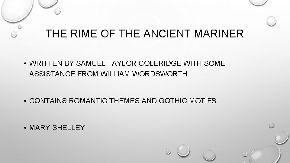THE RIME OF THE ANCIENT MARINER • WRITTEN BY SAMUEL TAYLOR COLERIDGE WITH SOME