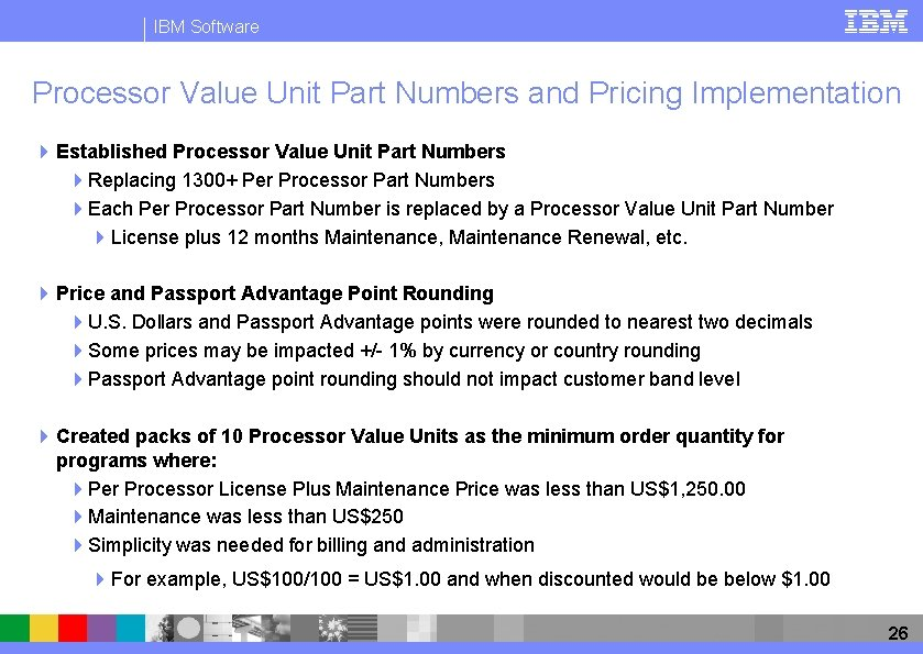 IBM Software Processor Value Unit Part Numbers and Pricing Implementation 4 Established Processor Value