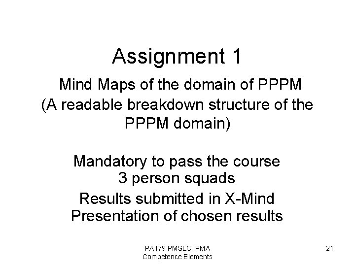 Assignment 1 Mind Maps of the domain of PPPM (A readable breakdown structure of