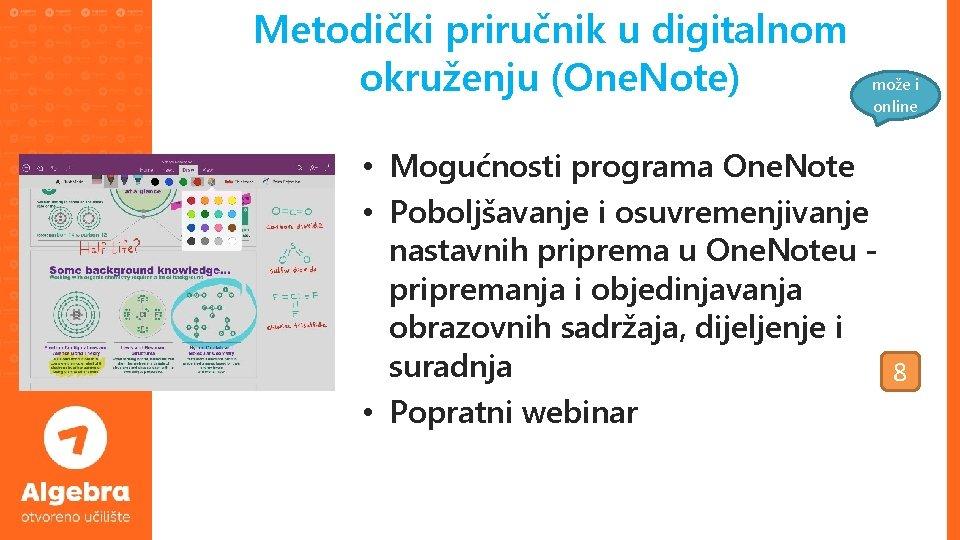 Metodički priručnik u digitalnom okruženju (One. Note) može i online • Mogućnosti programa One.