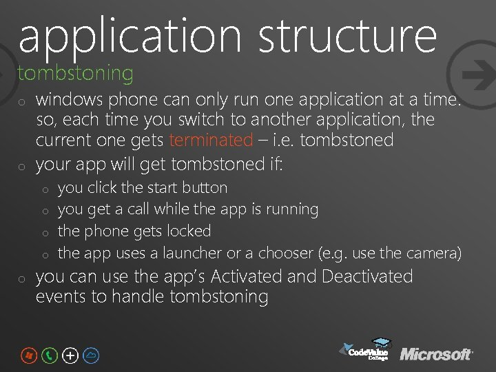 application structure tombstoning o o windows phone can only run one application at a