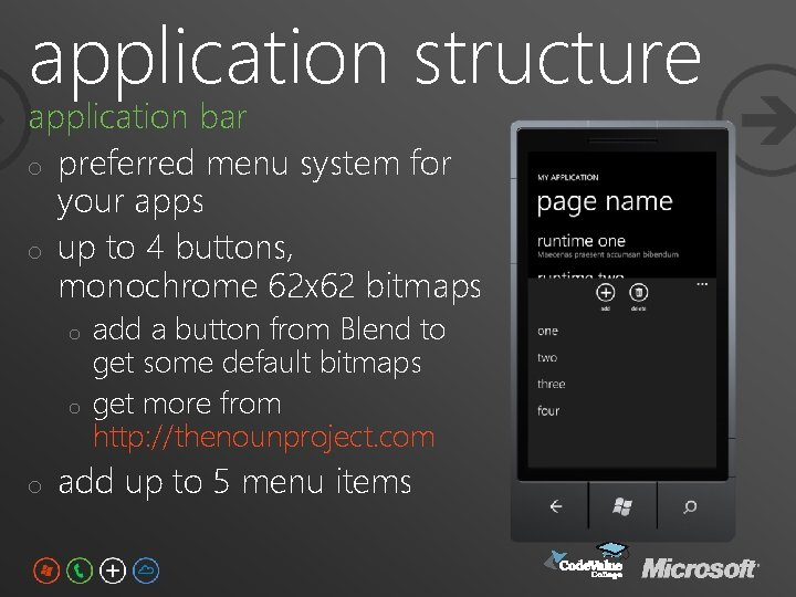application structure application bar o preferred menu system for your apps o up to