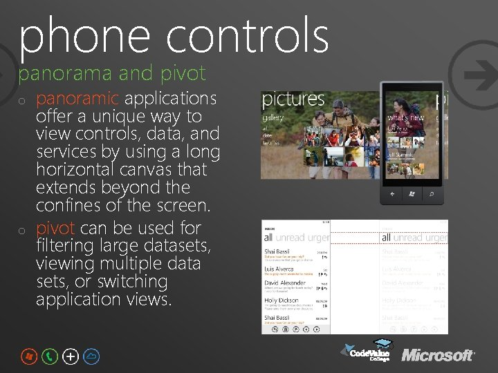 phone controls panorama and pivot o o panoramic applications offer a unique way to