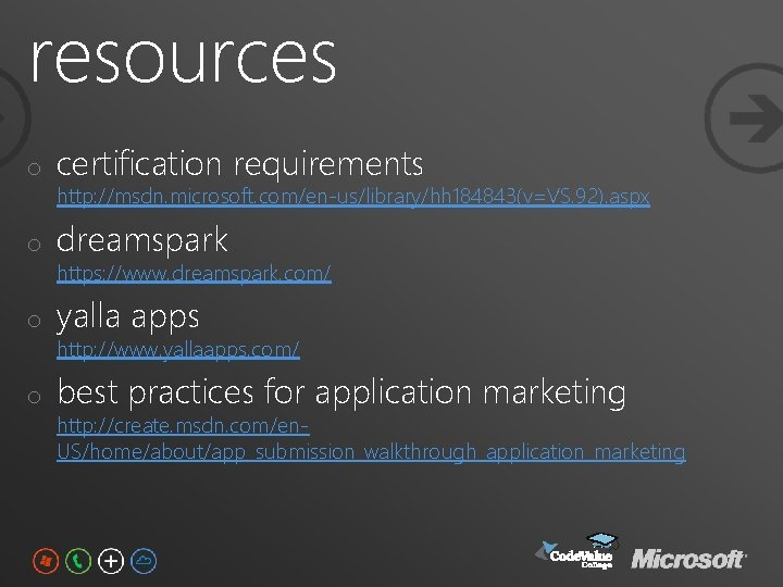 resources o certification requirements o dreamspark o yalla apps o best practices for application