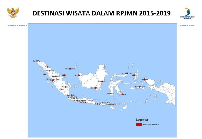 DESTINASI WISATA DALAM RPJMN 2015 -2019