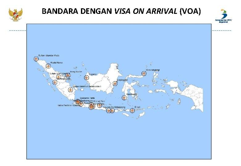 BANDARA DENGAN VISA ON ARRIVAL (VOA)