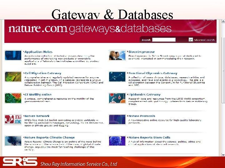 Gateway & Databases