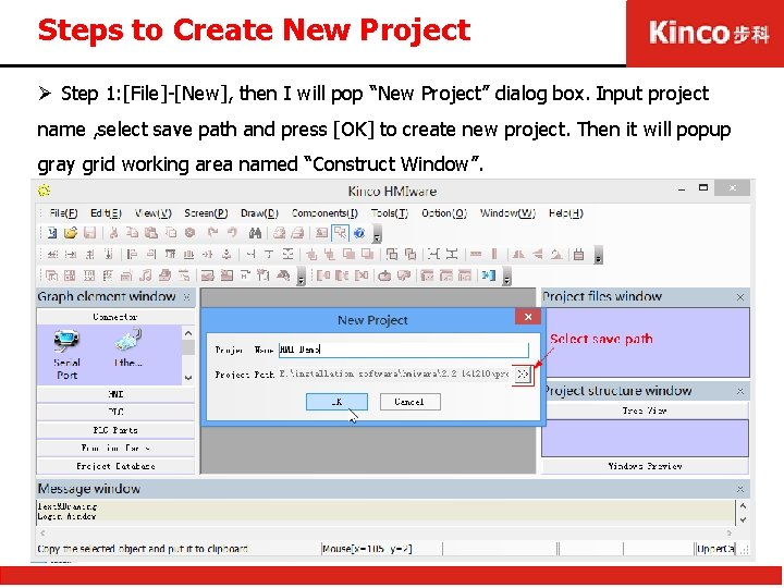 """Steps to Create New Project Ø Step 1: [File]-[New], then I will pop """"New"""