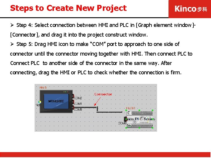 Steps to Create New Project Ø Step 4: Select connection between HMI and PLC