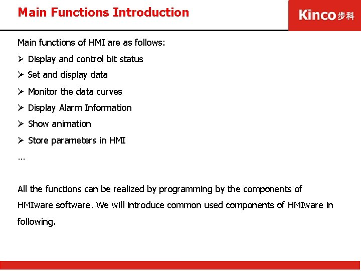 Main Functions Introduction Main functions of HMI are as follows: Ø Display and control