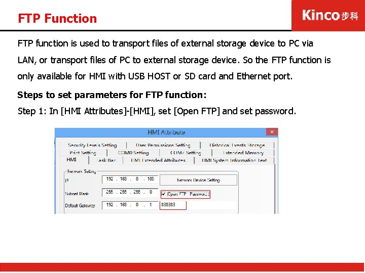 FTP Function FTP function is used to transport files of external storage device to