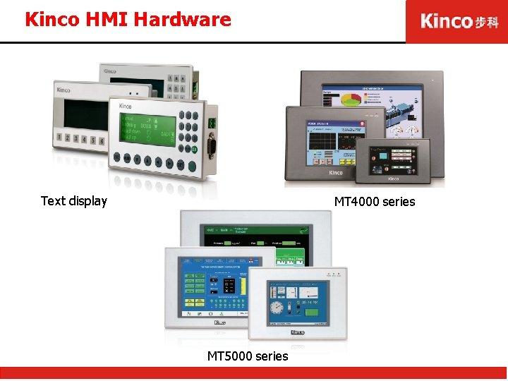 Kinco HMI Hardware Text display MT 4000 series MT 5000 series