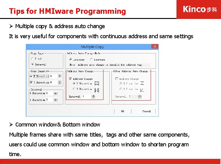 Tips for HMIware Programming Ø Multiple copy & address auto change It is very