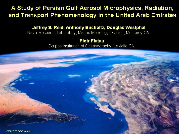 A Study of Persian Gulf Aerosol Microphysics, Radiation, and Transport Phenomenology in the United