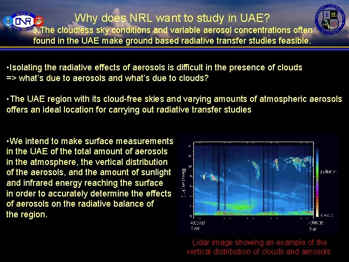 Why does NRL want to study in UAE? 3. The cloudless sky conditions and