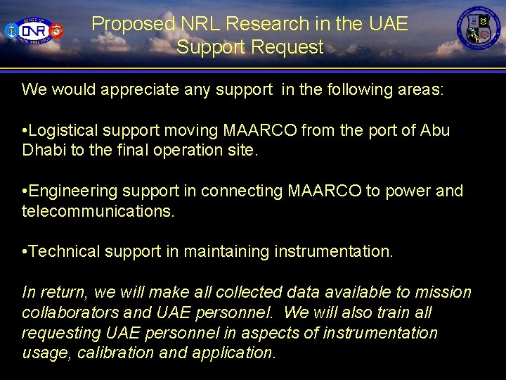 Proposed NRL Research in the UAE Support Request We would appreciate any support in