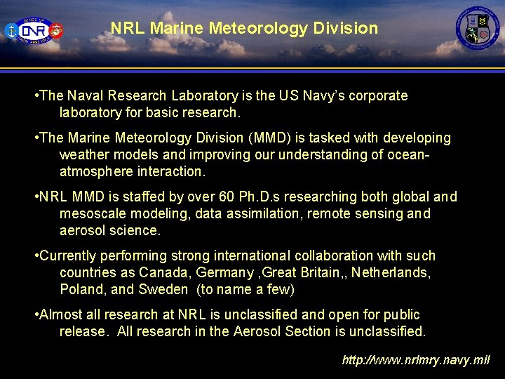 NRL Marine Meteorology Division • The Naval Research Laboratory is the US Navy's corporate