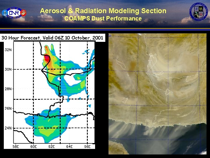 Aerosol & Radiation Modeling Section COAMPS Dust Performance 30 Hour Forecast, Valid 06 Z