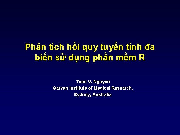 Phân tích hồi quy tuyến tính đa biến sử dụng phần mềm R Tuan