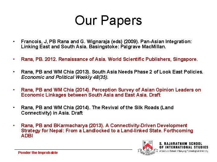 Our Papers • Francois, J, PB Rana and G. Wignaraja (eds) (2009). Pan-Asian Integration:
