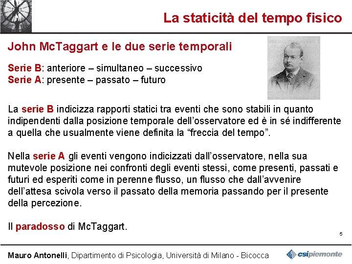 La staticità del tempo fisico John Mc. Taggart e le due serie temporali Serie