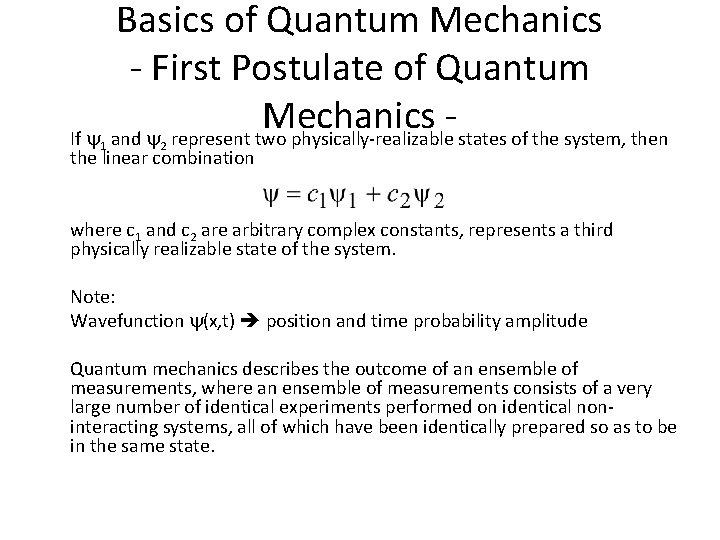 Basics of Quantum Mechanics - First Postulate of Quantum Mechanics If and represent two