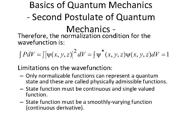 Basics of Quantum Mechanics - Second Postulate of Quantum Mechanics - Therefore, the normalization