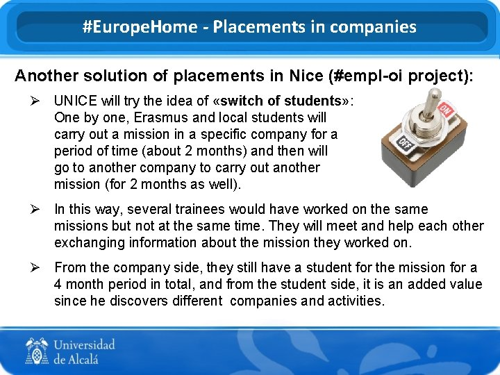 #Europe. Home - Placements in companies Another solution of placements in Nice (#empl-oi project):