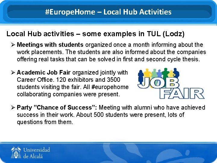 #Europe. Home – Local Hub Activities Local Hub activities – some examples in TUL