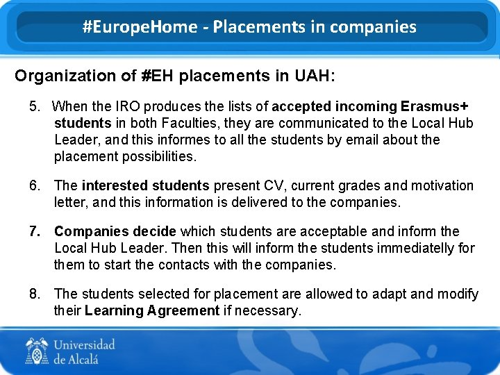 #Europe. Home - Placements in companies Organization of #EH placements in UAH: 5. When